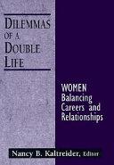 Dilemmas of a Double Life