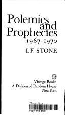 Polemics and Prophecies  1967 1970