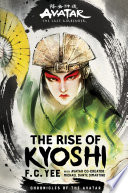 Avatar  The Last Airbender  The Rise of Kyoshi  The Kyoshi Novels Book 1