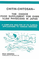 Chitin chitosan   the Choice Food Supplement for Over 10 000 Physicians in Japan
