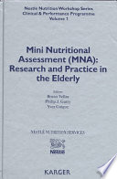 Mini Nutritional Assessment Mna Research And Practice In The Elderly Google Books Mini nutritional assessment (mna).and recommended by the european society for clinical nutrition and metabolism (espen). mini nutritional assessment mna