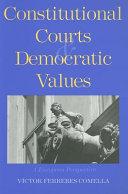 Constitutional Courts and Democratic Values Pdf/ePub eBook