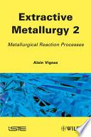 Extractive Metallurgy 2