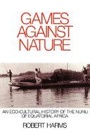 Games Against Nature ebook