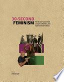 30 Second Feminism Book