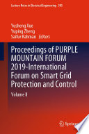 Proceedings of PURPLE MOUNTAIN FORUM 2019 International Forum on Smart Grid Protection and Control Book