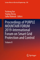 Proceedings of PURPLE MOUNTAIN FORUM 2019 International Forum on Smart Grid Protection and Control