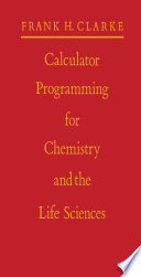 Calculator Programming for Chemistry and the Life Sciences Book