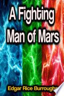 A Fighting Man of Mars Book PDF