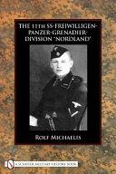 The 11th SS Freiwilligen Grenadier Division  Nordland