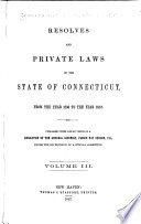 Acts and Laws, Made and Passed in and by the General Court Or Assembly of the State of Connecticut