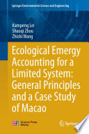Ecological Emergy Accounting for a Limited System  General Principles and a Case Study of Macao