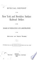 Special Report on the New York and Brooklyn Surface Railroad Strikes by the Board of Mediation and Arbitration of the State of New York Book