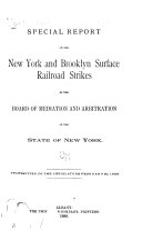 Special Report on the New York and Brooklyn Surface Railroad Strikes by the Board of Mediation and Arbitration of the State of New York