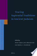 Tracing Sapiential Traditions In Ancient Judaism