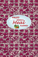 Paleo Weekly Meal Planner