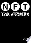 Not For Tourists Guide to Los Angeles 2015 Pdf/ePub eBook