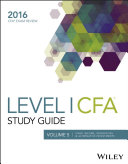 Wiley Study Guide for 2016 Level I CFA Exam: Fixed income, derivatives & alternative investments