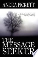 The Message Seeker