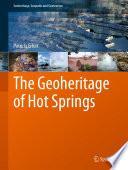 The Geoheritage of Hot Springs