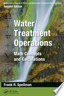 Mathematics Manual for Water and Wastewater Treatment Plant Operators   Three Volume Set