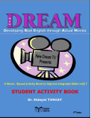 New DREAM  Developing Real English through Actual Movies  Student Activity Book
