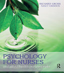 Psychology for Nurses and Allied Health Professionals: Applying Theory to Practice