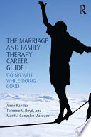 The Marriage and Family Therapy Career Guide Book