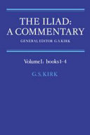 The Iliad  A Commentary  Volume 1