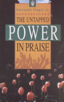 The Untapped Power In Praise