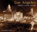 Los Angeles Then and Now Book PDF