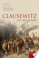 Clausewitz On Small War Book