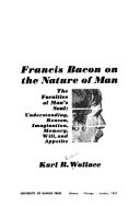 Francis Bacon on the Nature of Man