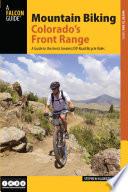 Mountain Biking Colorado s Front Range