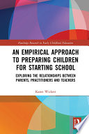 An Empirical Approach to Preparing Children for Starting School