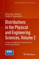 Distributions in the Physical and Engineering Sciences, Volume 2