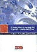 Tecnology and social complexity = Tecnología y complejidad social