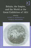 Pdf Britain, the Empire, and the World at the Great Exhibition of 1851