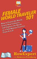 Female World Traveler 101 Pdf/ePub eBook