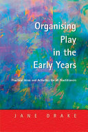 Organising Play in the Early Years