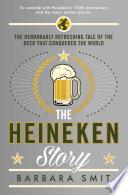 The Heineken Story