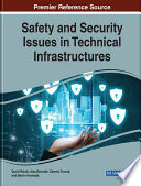 Safety and Security Issues in Technical Infrastructures