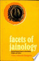 Facets of Jainology