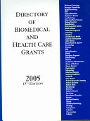Directory of Biomedical and Health Care Grants 2005