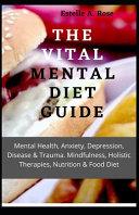 The Vital Mental Diet Guide Book