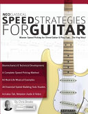 NEO CLASSICAL SPEED STRATEGIES FOR GUITAR.