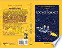 An Unconventional Guide To Rocket Science