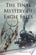 The Final Mystery of Eagle Falls