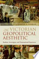 The Victorian Geopolitical Aesthetic Pdf/ePub eBook
