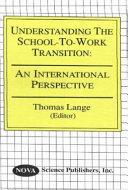 Understanding the School to work Transition